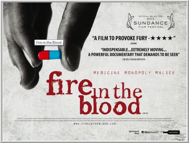 Fire in the Blood - Pharma patenting