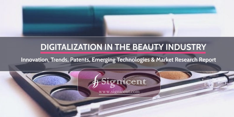 Digitalization in the Beauty Industry Innovation, IP & Market Research
