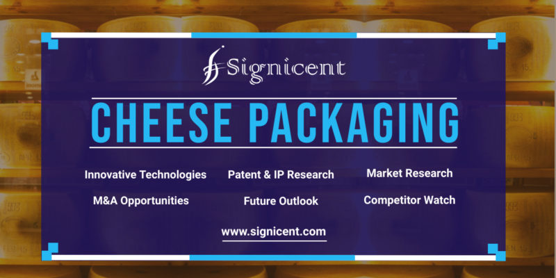 Cheese Packaging - Technology, Innovation, Patent & Market Research