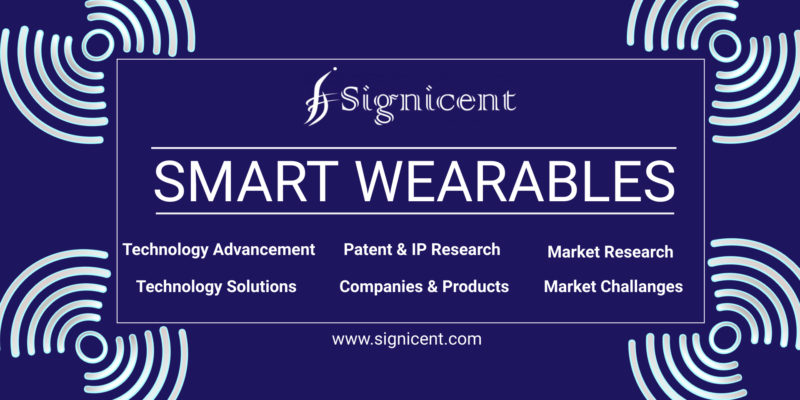 Smart Wearable Devices Report How Innovative Products & Technology Will Fuel Market Size - Signicent
